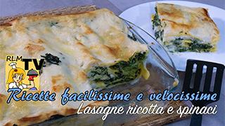 Lasagne ricotta e spinaci veloci