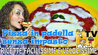 Pizza in padella senza impasto - ricetta veloce e facilissima