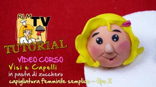 VIDEO CORSO: Visi e capelli in pdz - Capigliatura femminile semplice - tipo 2