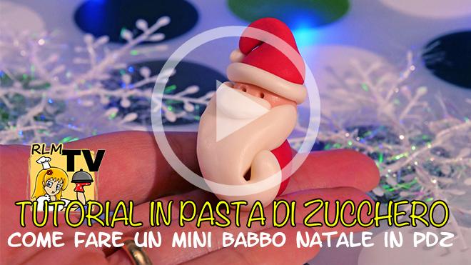 Come fare un mini Babbo Natale in pasta di zucchero